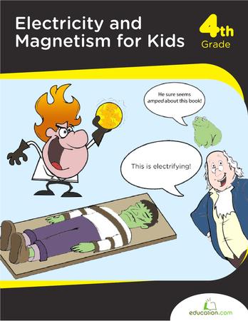 Electricity & Magnetism For Kids | Workbook | Education.com